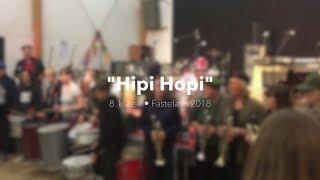 8. klasse • Fastelavn 2018 • Hipi Hopi