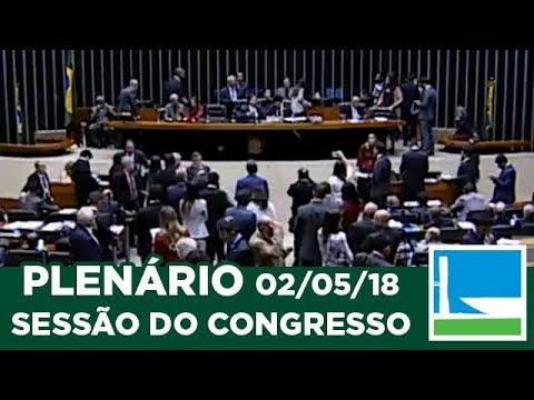 PLENÁRIO - Sessão do Congresso - 02/05/2018 - 17:43