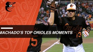 Check out Machado's top moments with Orioles