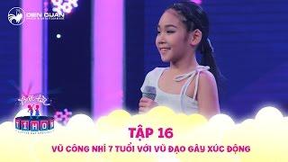 Biệt tài tí hon | tập 16: vũ công nhí Gia Như khiến John Huy Trần vỡ oà cảm xúc vì bài nhảy ý nghĩa