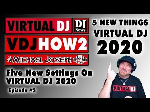 5 NEW THINGS in Virtual DJ 2020  - VDJHOW2 Episode 3