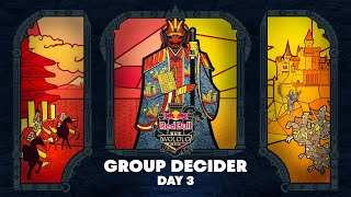 GROUP DECIDER | Red Bull Wololo 3 Day 3