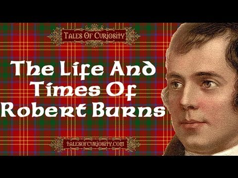 Robert Burns - Life And Times