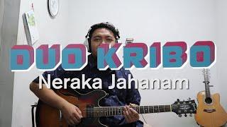 Tutorial Duo Kribo - Neraka Jahanam Gitar Chord Melodi