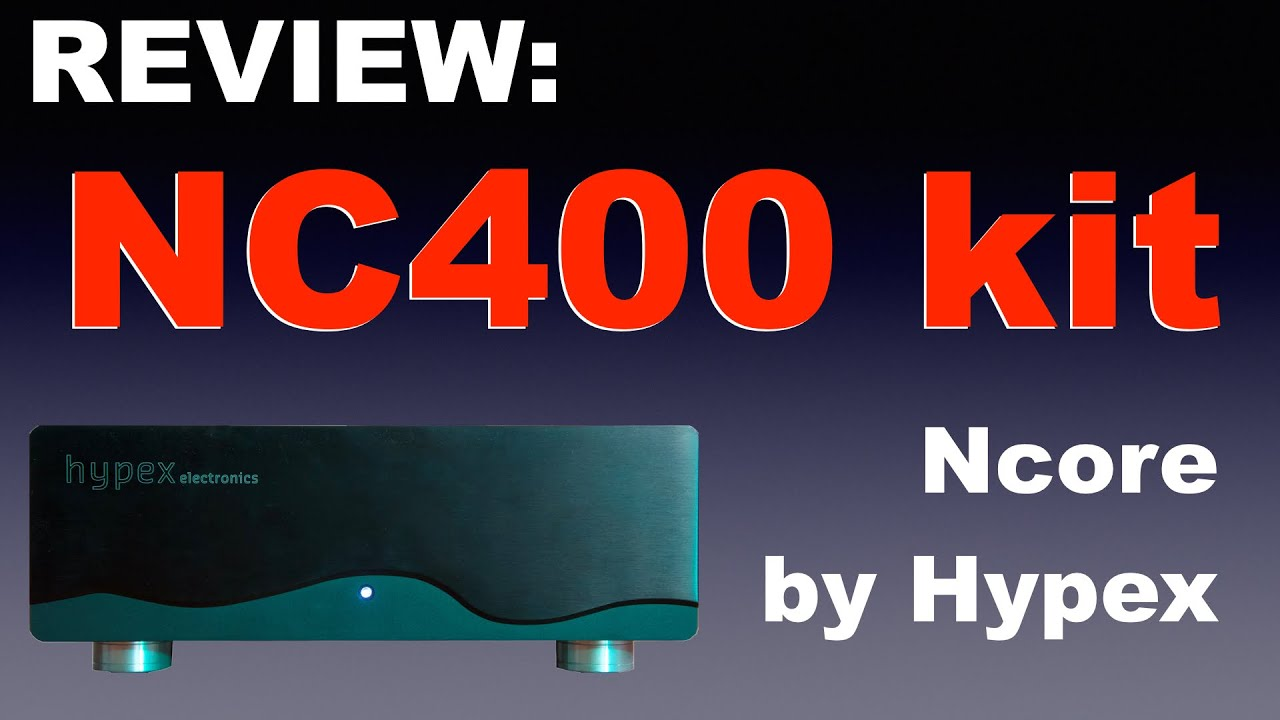 Review: Hypex NC400 kit