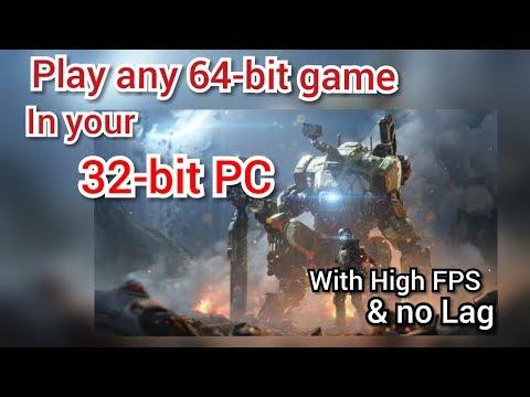 Cara Bermain Game 64 Bit Di 32 Bit Baru