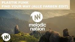 Plastik Funk - Find Your Way (Alle Farben Edit)