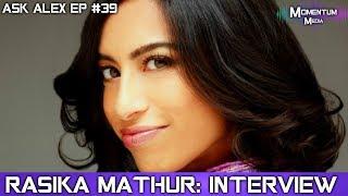 rasika Mathur interview