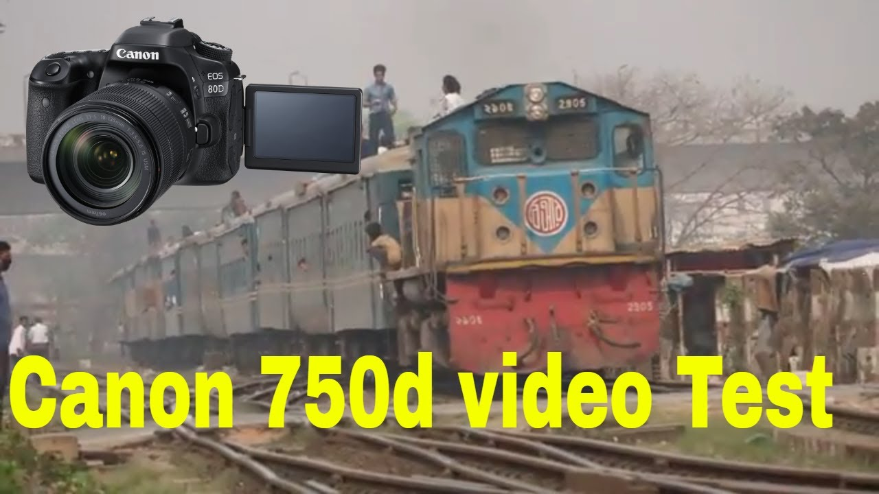 Canon EOS 750D, Video Test !!! Bangladesh