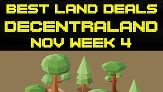 Best Deals in Decentraland - Nov Week 4 | 2 Weeks away from 2nd Auction! HYPED