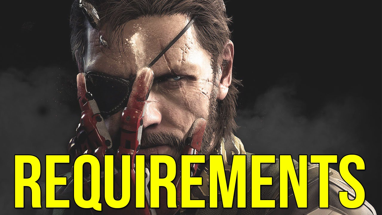 Metal Gear Solid V Phantom Pain PC System Requirements Revealed