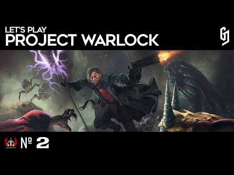 Let's Play - Project Warlock - #2