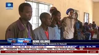 Benue Killings: Police Arraign Six Suspects In Markurdi