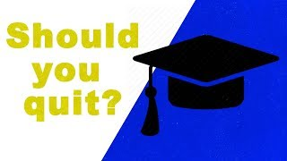 Why school gives you a life crisis should you quit school?