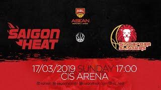ABL9 || Home - Game 25: Saigon Heat vs Singapore Slingers 17/03 | Full Game Replay