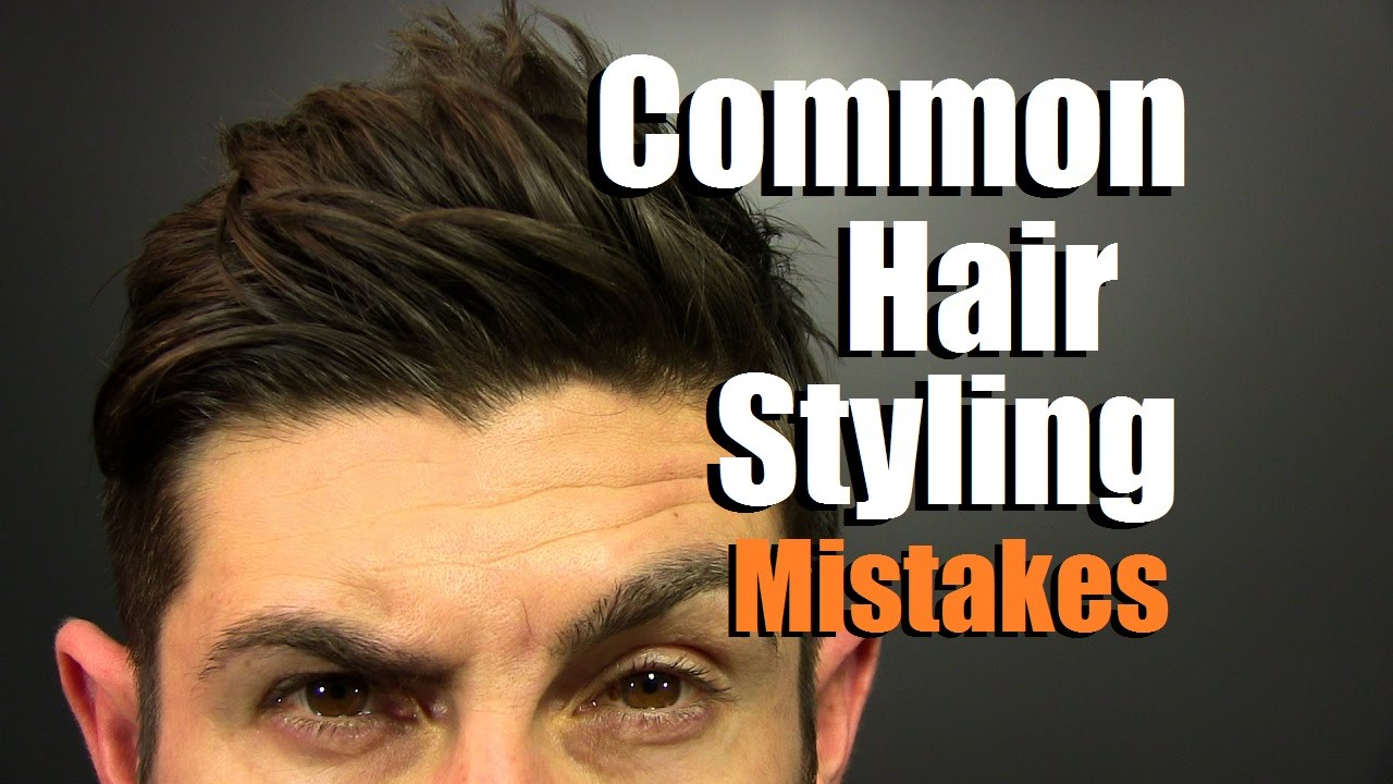 5 MOST Common Hair Styling Mistakes Men Make   How To Have Awesome Hair