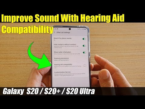 Galaxy S20/S20+: How To Improve Sound With Hearing Aid Compatibility Enabled