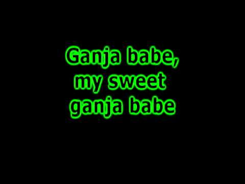 Ganja Babe with lyrics
