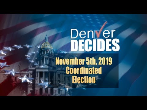 Denver's 2019 Coordinate Election - All Your Ballot Questions Answered From Denver Decides