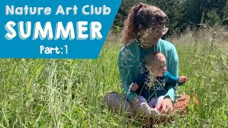 The Corelli Show: Nature Art Club - Summer Part 1