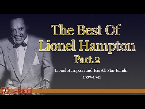 Lionel Hampton - The Best of Lionel Hampton - Part 2