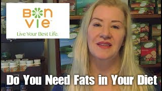 Do You Need Fats in Your Diet? | BonVie Weight Loss