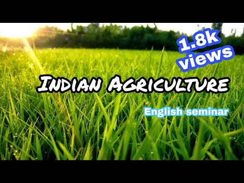 English seminar on INDIAN AGRICULTURE by A.GIRIDHAR sagar