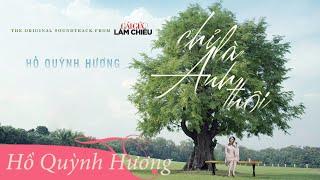 Chỉ Là Anh Thôi | Hồ Quỳnh Hương [Official MV - Gái Già Lắm Chiêu OST]