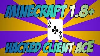 Minecraft - ACE Hacked Client 1.8.9 - 1.8.x - Minecraft Hacked Client - ITXtutor