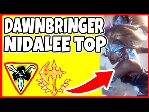 DAWNBRINGER NIDALEE TOP! 3 Kills Before 3 Minutes!? - League of Legends