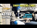 Astro Van Sway Bar End Link Replacement 1995-2002 - 2 MINUTE DIY VIDEO