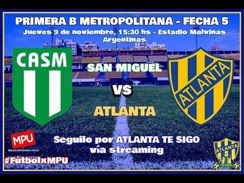 San Miguel vs. Atlanta en VIVO - Primera B Metropolitana