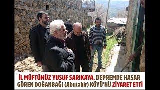 Gambar cover Elazığ İl Müftüsü Yusuf Sarıkaya depremde hasar gören Doğanbağı Köyü'nü ziyaret etti