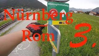 Radreise von Nürnberg nach Rom #3 - über die Alpen erster Teil
