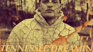 "(NEW) ""Tennessee Dreamin"" by Upchurch"