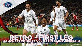 RETRO - FIRST LEG - MANCHESTER UNITED vs PARIS SAINT-GERMAIN