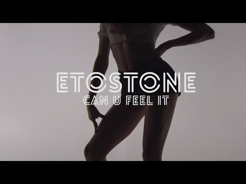 Etostone Ft. FAB - Can U Feel iT [Official Music Video]