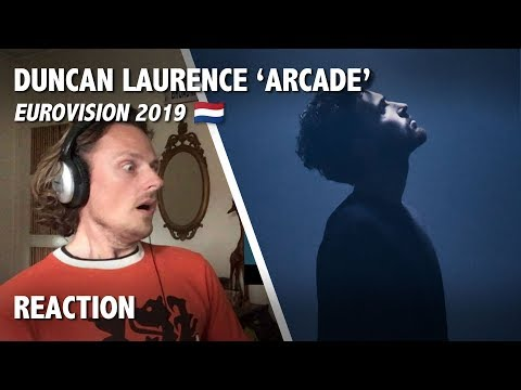 REACTION - Arcade, Duncan Laurence - Eurovision 2019, Netherlands