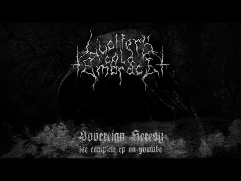 Lucifer's Cold Embrace - Sovereign Heresy full EP