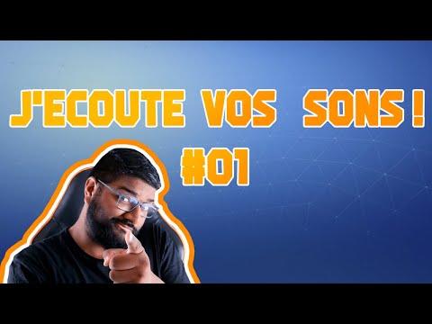 J'ECOUTE VOS SONS - Première écoute de TON Projet #01
