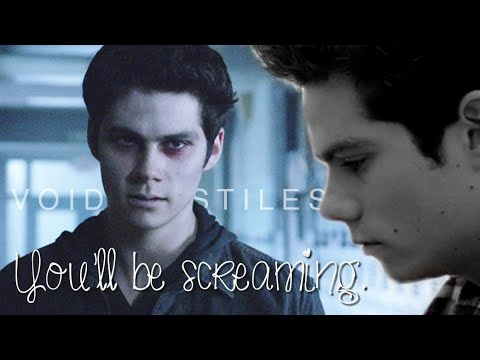 ➳Void Stiles | You'll be screaming