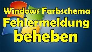 Windows Farbschema ändern Fehlermeldung DEAKTIVIEREN! Games BF4/3 etc. [HD]