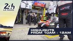 2019 24 Heures du Mans - HIGHLIGHTS from 10AM - 12AM (GMT)