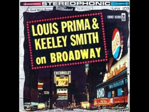 Louis Prima & Keely Smith  - On Broadway ( Full Album )
