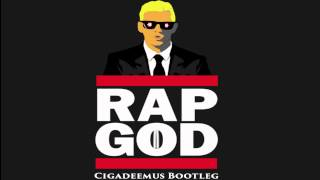 Eminem - Rap God (Cigadeemus Bootleg)  {Free DL Link} (Drum and Bass)