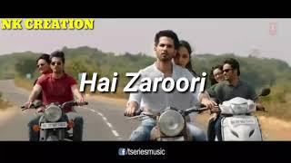 BEKHAYALI || Kabir Singh || Sahid Kapoor || Lyrical status video || Nk Creation