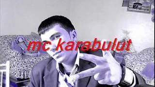 GİRDAP & ÇARE & MC KARABULUT (elimde kaldı hüznüm)2010
