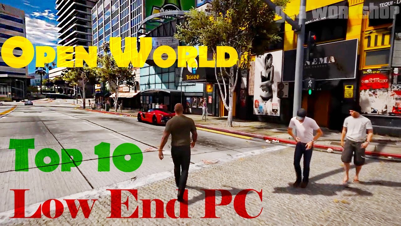 Top 10 Open World Low End Pc Games 2017 2gb Ram Pc Games