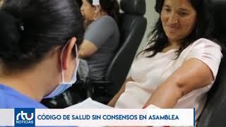 Código de la Salud sin consensos en la Asamblea Nacional