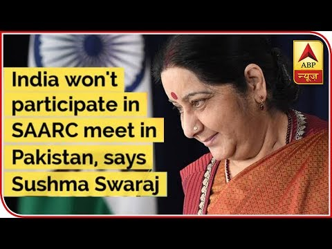 India Won't Participate In SAARC Meet In Pakistan, Says Sushma Swaraj | ABP News